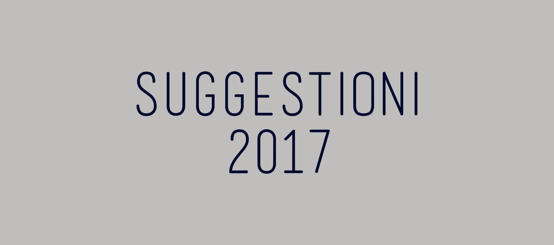SUGGESTIONI 2017