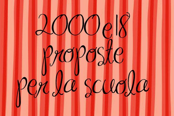 2000e18 PROPOSTE PER LA SCUOLA