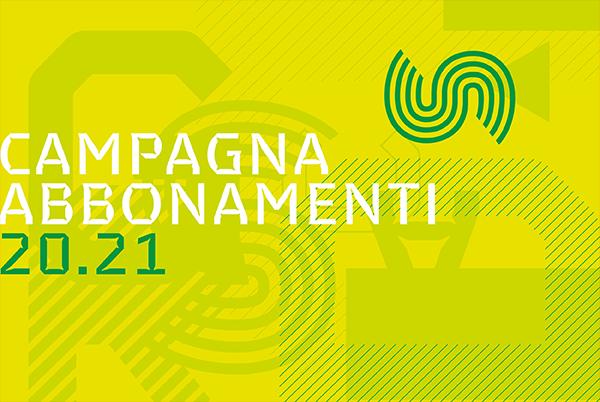 Campagna Abbonamenti 20/21